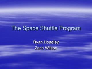 The Space Shuttle Program