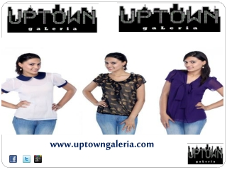 UPTOWNGALERIA Designer Tops Online