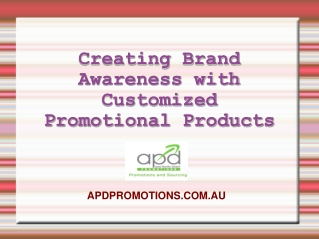 Creating Brand Awareness with Promotional Products