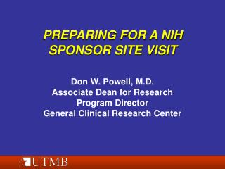 PREPARING FOR A NIH SPONSOR SITE VISIT