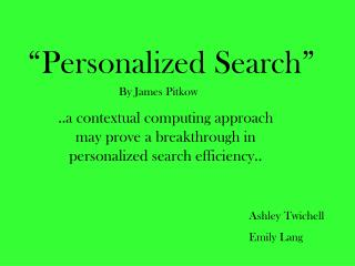 """Personalized Search"""