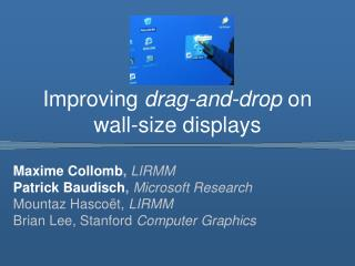 Improving drag-and-drop on wall-size displays