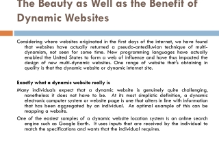 The Beauty as Well as the Benefit of Dynamic Websites