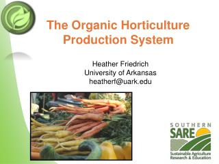 The Organic Horticulture Production System