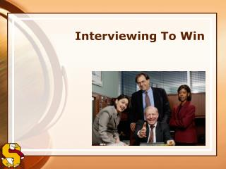 Interviewing To Win
