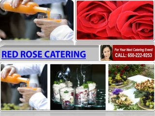 Red Rose Catering Services Sothern California