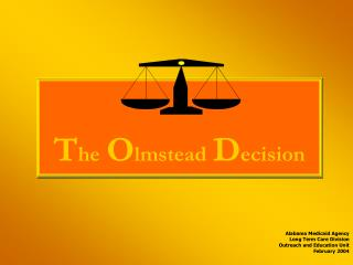 The Olmstead Decision
