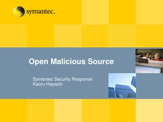 Open Malicious Source