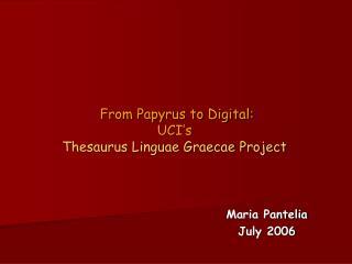Maria PanteliaJuly 2006
