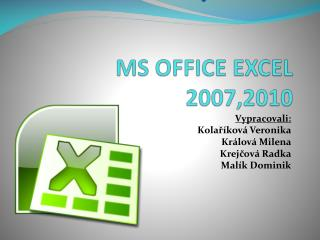 MS OFFICE EXCEL 2007,2010