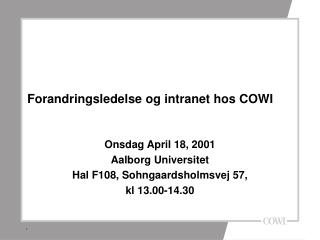 Forandringsledelse og intranet hos COWI
