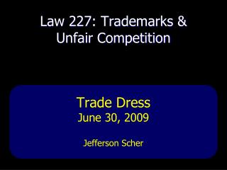 Law 227: Trademarks