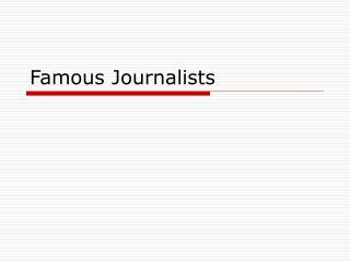 famous journalists