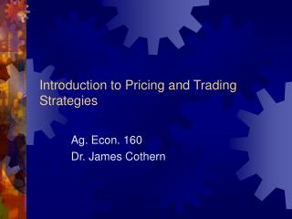 Introduction to Pricing and Trading Strategies