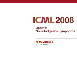 Update: Non-Hodgkin�s Lymphoma