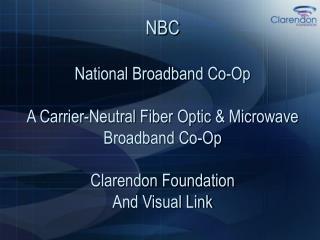 nbc national broadband co-op a carrier-neutral fiber optic ...