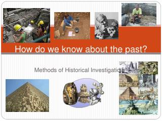 Methods of Historical Investigation