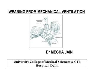 WEANING FROM MECHANICAL VENTILATION