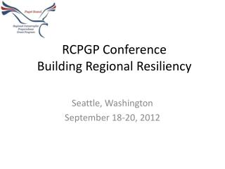 RCPGP Conference Building Regional Resiliency