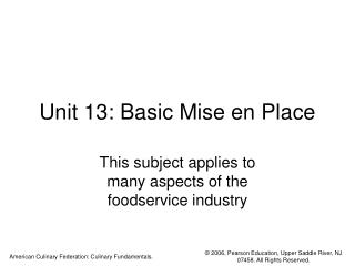 Unit 13: Basic Mise en Place