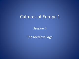 Cultures of Europe 1
