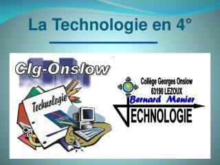 La Technologie en 4°