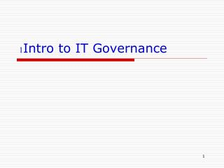 1Intro to IT Governance