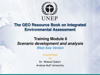 Module 6: Scenario development and analysis