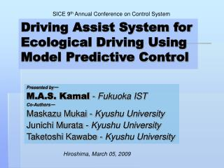 SICE 9th Annual Conference on Control System
