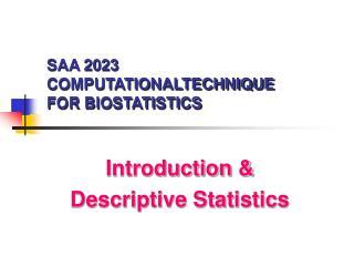 SAA 2023 COMPUTATIONALTECHNIQUE FOR BIOSTATISTICS