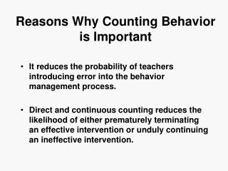 Reasons Why Counting Behavior is Important