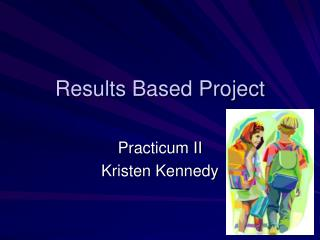 Results Based Project