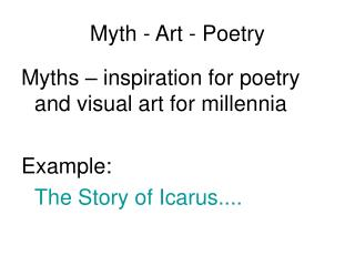 Myth - Art - Poetry