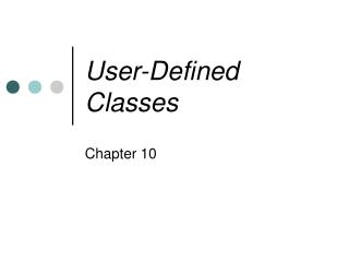 User-Defined Classes