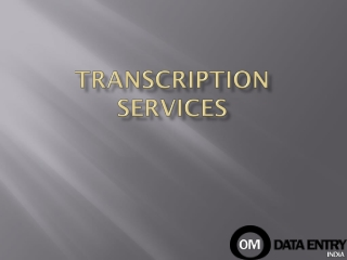 Outsourcing Transcription Services