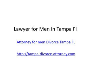 Need a Divorce Attorney for men in Tampa