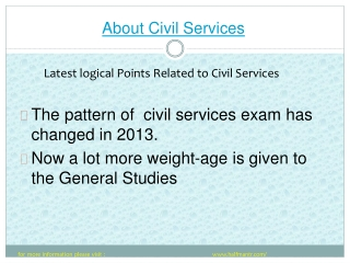 Latest logical Points Related to Civil Services