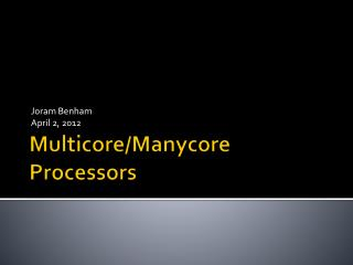 Multicore/Manycore Processors
