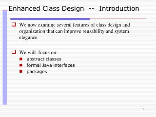 Enhanced Class Design  --  Introduction
