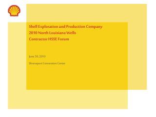 shell exploration and production company 2010 north louisiana ...