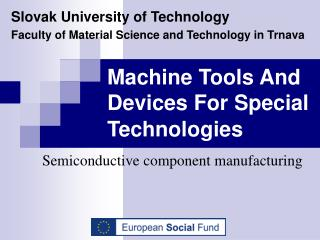 Semiconductive component manufacturing