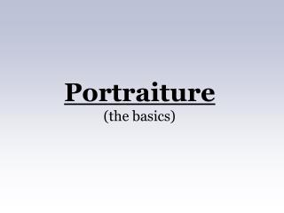 Portraiture