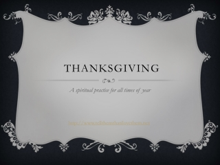 Thanksgiving: A Spiritual Practice for All Times of Year