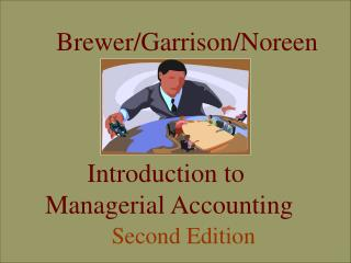 Brewer/Garrison/Noreen