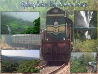 Explore the natural beauty of kokan by train