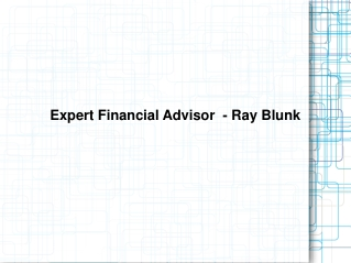 Expert Financial Advisor  - Ray Blunk