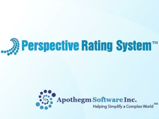 Apothegm Software Perspective Rating System