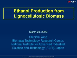 Ethanol Production from Lignocellulosic Biomass