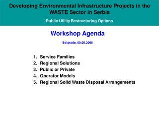 Workshop Agenda   Belgrade, 09.05.2008
