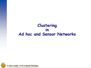 Clustering  in  Ad hoc and Sensor Networks